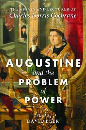 Augustine and the Problem of Power