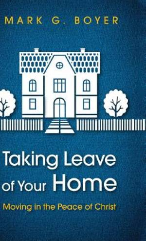 Taking Leave of Your Home