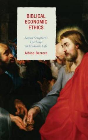 Biblical Economic Ethics