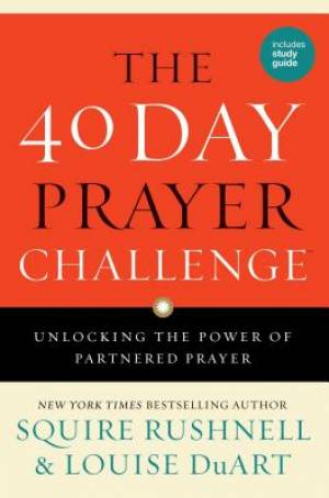 The 40 Day Prayer Challenge