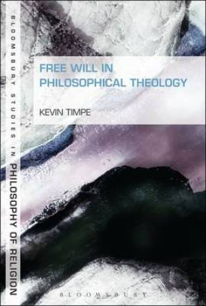 Free Will in Philosophical Theology