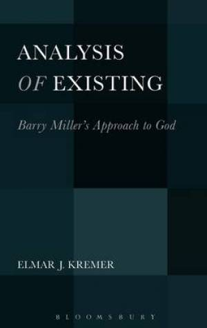 Analysis of Existing: Barry Miller's Approach to God