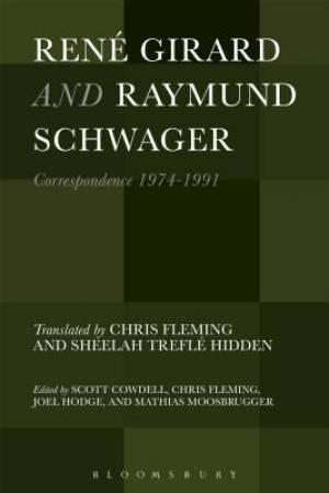Rene Girard and Raymund Schwager