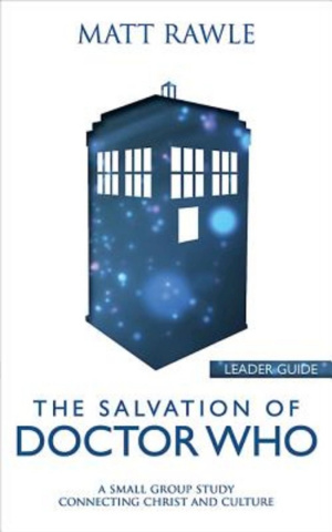 The Salvation of Doctor Who - Leader Guide