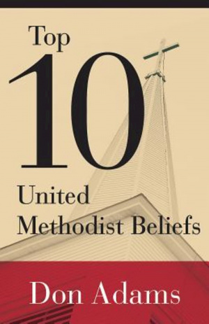 Top 10 United Methodist Beliefs