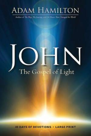 John - 40 Days of Devotions [Large Print]