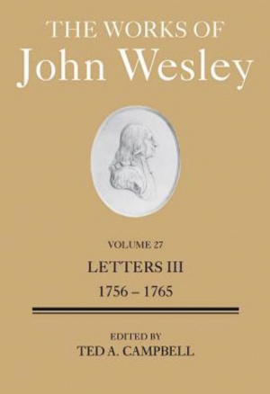 The Works of John Wesley Volume 27