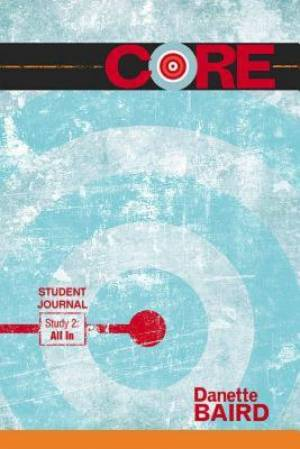 CORE Study 2: All In Student Journal
