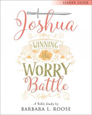 Joshua - Women's Bible Study Leader Guide