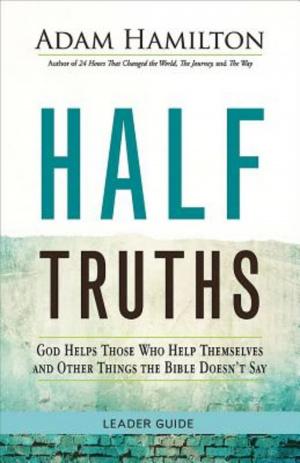 Half Truths Leader Guide