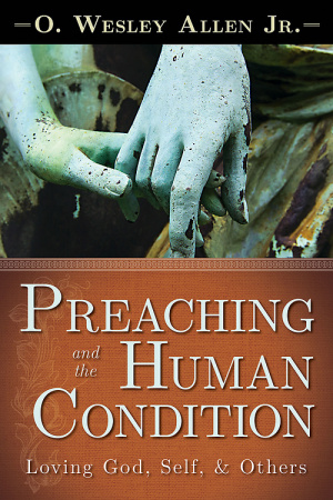 Preaching and the Human Condition