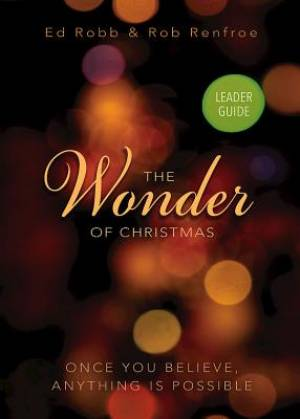 The Wonder of Christmas Leader Guide