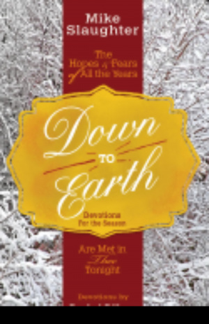 Down to Earth Devotions for the Season