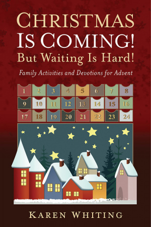 Christmas Is Coming! But Waiting Is Hard!
