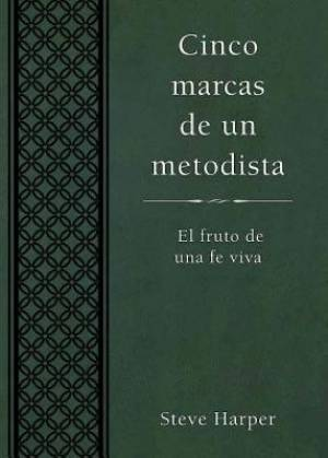 Five Marks of a Methodist, Spanish Edtion