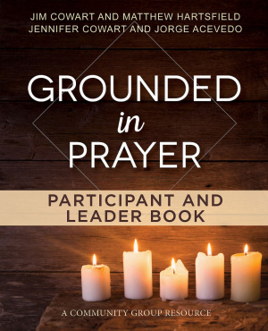 Grounded in Prayer Participant and Leader Book