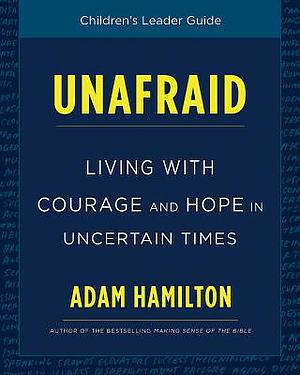 Unafraid Children's Leader Guide
