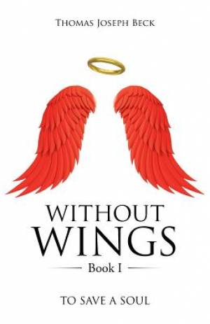 Without Wings Book I