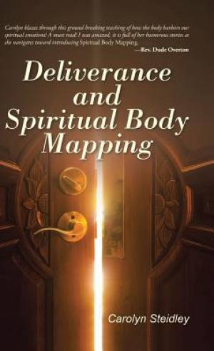 Deliverance and Spiritual Body Mapping