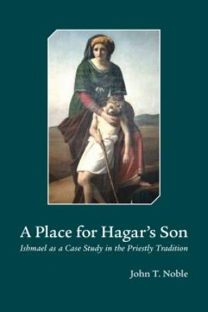 A Place for Hagar's Son