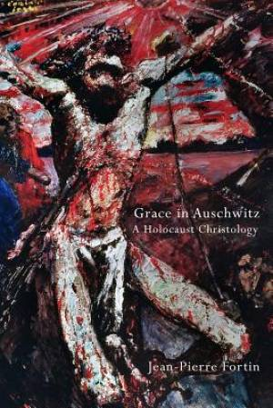 Grace in Auschwitz