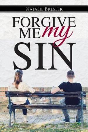 Forgive Me My Sin