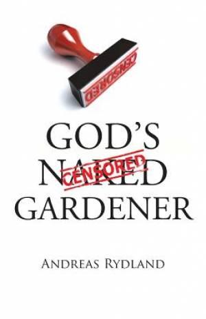 God's Naked Gardener