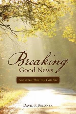 Breaking Good News
