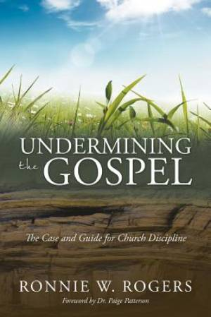 Undermining the Gospel