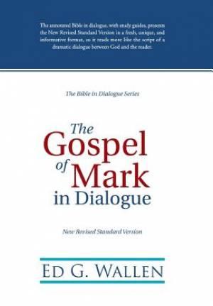 The Gospel of Mark in Dialogue