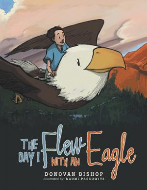 The Day I Flew with an Eagle
