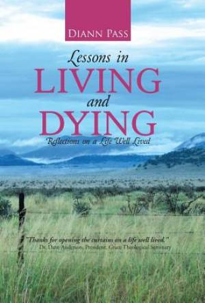 Lessons in Living and Dying