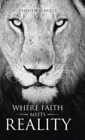 Where Faith Meets Reality