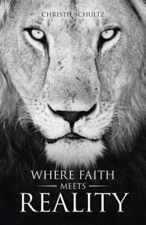 Where Faith Meets Reality