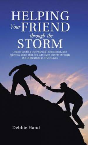 Helping Your Friend Through the Storm