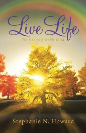 Live Life Be Strong with God