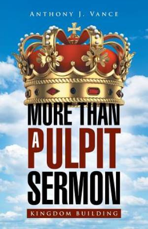 More Than a Pulpit Sermon