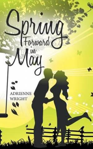 Spring Forward in May