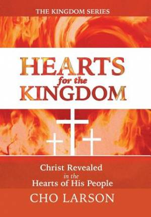 Hearts for the Kingdom