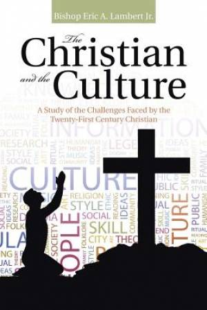 The Christian and the Culture