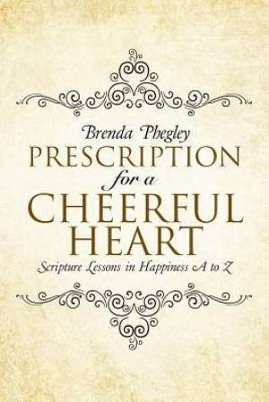 Prescription for a Cheerful Heart