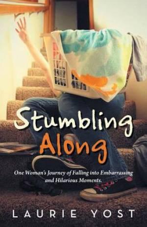 Stumbling Along