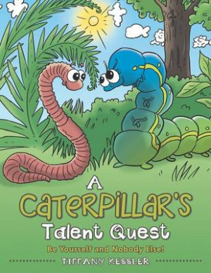 A Caterpillar's Talent Quest