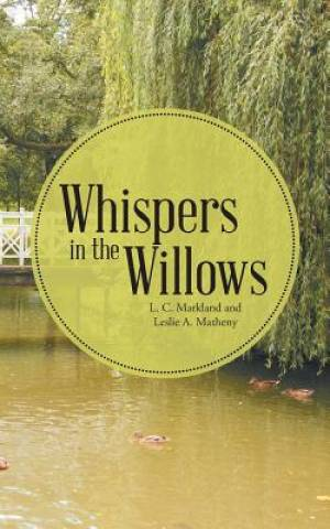 Whispers in the Willows