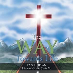 The Way Towards Life