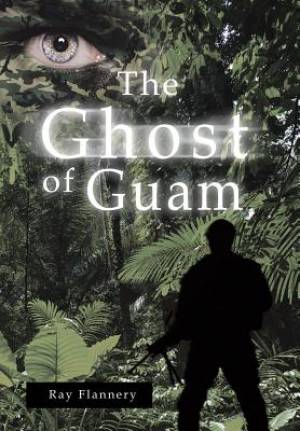 The Ghost of Guam
