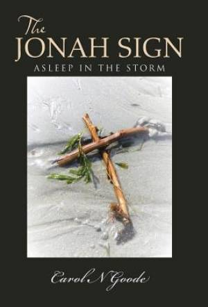 The Jonah Sign: Asleep in the Storm