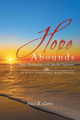 Hope Abounds: Daily Meditations with Another Sojourner