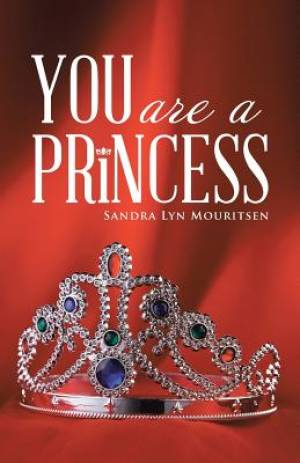 You Are a Princess