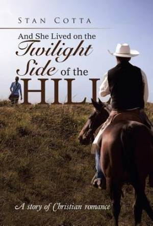 And She Lived on the Twilight Side of the Hill